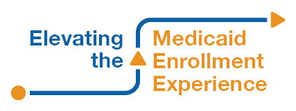Elevating the Medicaid Enrollment Experience (EMEE)